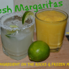 Fresh Margaritas - Less Than 4 Ingredients, Little to No Sugar